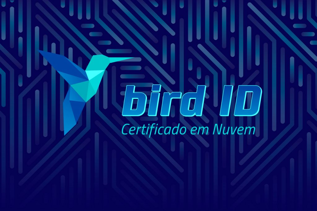 Bird ID é o certificado digital na nuvem